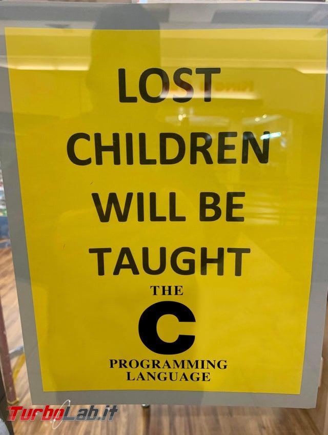 Humour meme informatici, programmatori smanettoni - lost children taught c