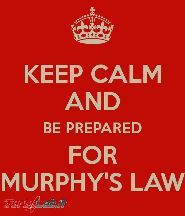Leggi Murphy informatica: quando imprevisto è dietro angolo! - Parte 2: Software