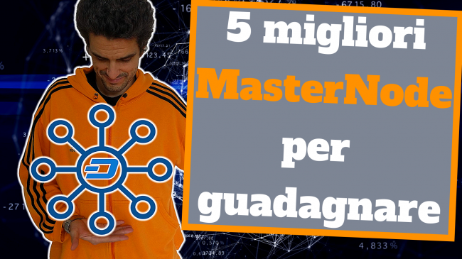 MasterNode come funziona: cosa sono MasterNode, quanto come guadagnare (video) - 5 masternode per guadagnare spotlight