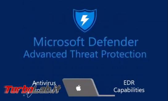 Microsoft Defender è nuovo antivirus Mac