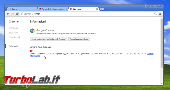 miglior browser Windows XP: quali alternative Google Chrome? - chrome 49 windows xp fine supporto
