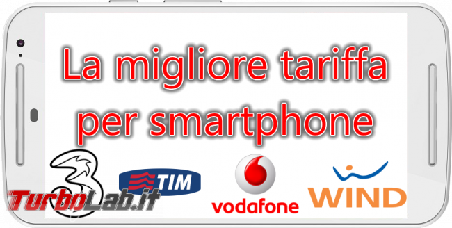 Miglior tariffa smartphone, autunno/inverno 2016: Vodafone, TIM, Tre, Wind Tiscali? - la migliore tariffa per smartphone spotlight