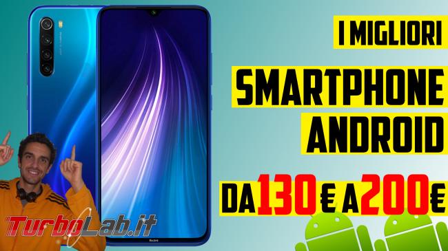 Migliore smartphone Android economico, novembre/dicembre 2019 (budget: 150-200 €, video-guida) - migliori smartphone android economici 2019b
