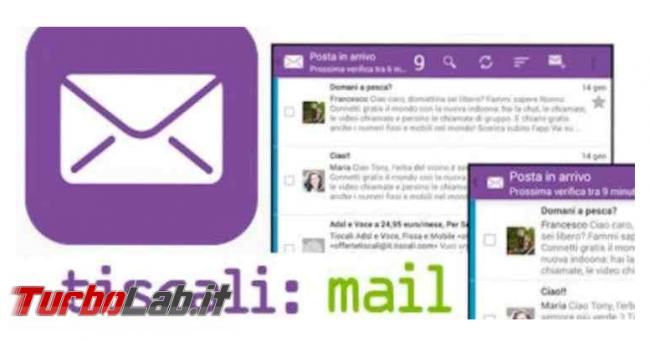 Problemi Tiscali mail: non funziona ieri sera - Annotazione 2019-08-20 084947
