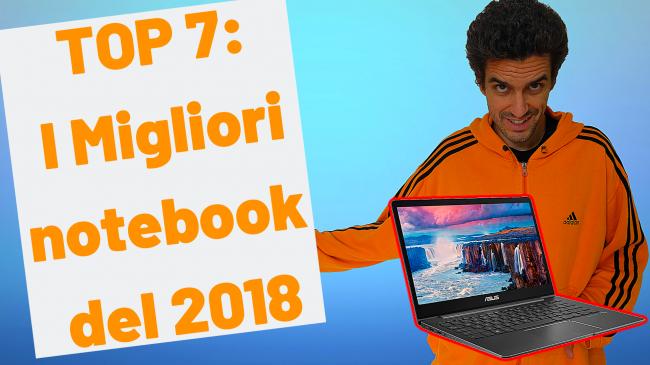 Questa settimana TLI (07 settembre 2019) - migliori notebook 2018 spotlight