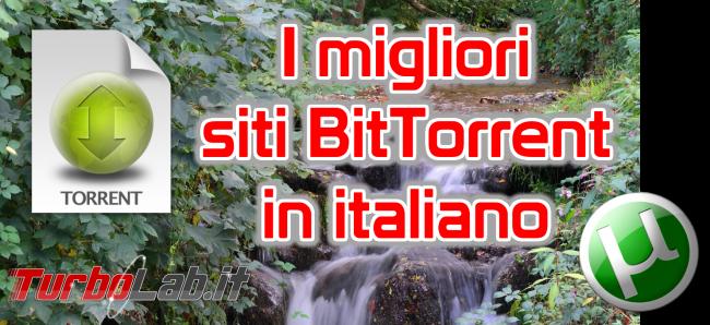 Questa settimana TLI (10 settembre 2016) - siti bittorrent italiano spotlight