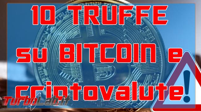 Questa settimana TLI (17 febbraio 2018) - truffe bitcoin spotlight