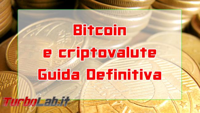 Questa settimana TLI (22 dicembre 2018) - bitcoin e criptovalute guida definitiva spotlight