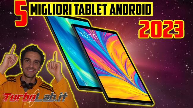 Questa settimana TLI (23 novembre 2019) - migliori tablet android 2019-2020