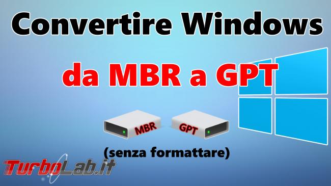 Questa settimana TLI (26 gennaio 2019) - conversione mbr gpt windows spotlight
