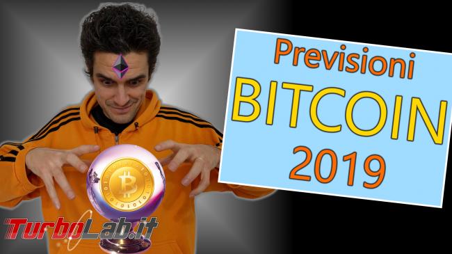 Questa settimana TLI (26 gennaio 2019) - previsioni bitcoin 2019 spotlight