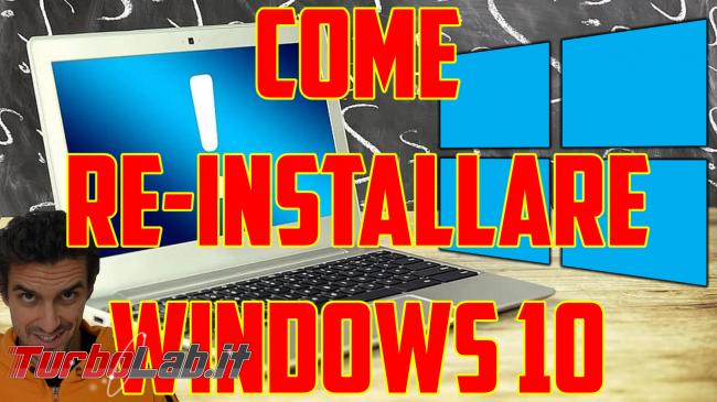 Questa settimana TLI (27 giugno 2020) - come formattare reinstallare windows 10