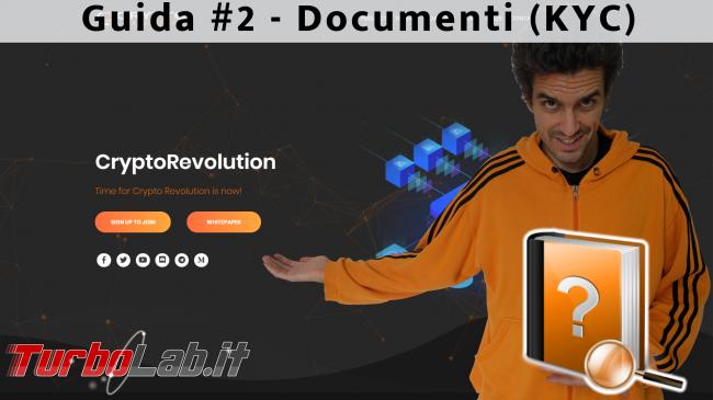 Questa settimana TLI (29 dicembre 2018) - spotlight CryptoRevolutiontime guida 2 kyc (documenti)