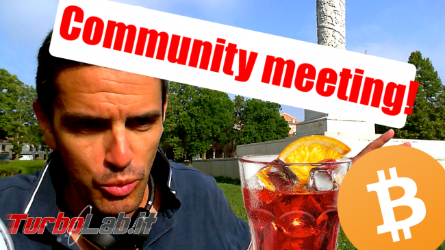 """Cripto Spritz"": Ferrara, 3 Agosto 2018: sei invitato! (video) - Community meeting"