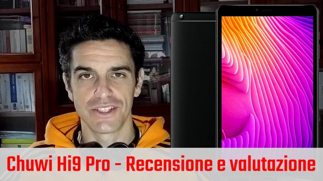 Recensione tablet Chuwi Hi9 Pro 4G LTE: è buon acquisto? (video) - chuwi hi9 pro spotlight