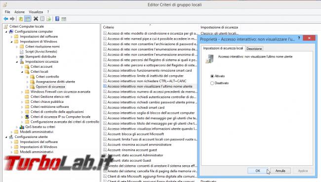 Richiedere utente password login Windows 10 (nascondere nome account ultima persona ha utilizzato computer, dontdisplaylastusername)