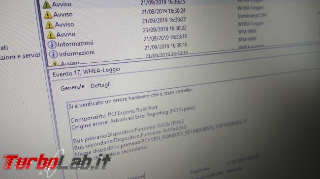 [risolto] Windows 10, Si è verificato errore hardware è stato corretto: PCI Express Root Port (Evento 17, WHEA-Logger) - PHO_20190921_163150