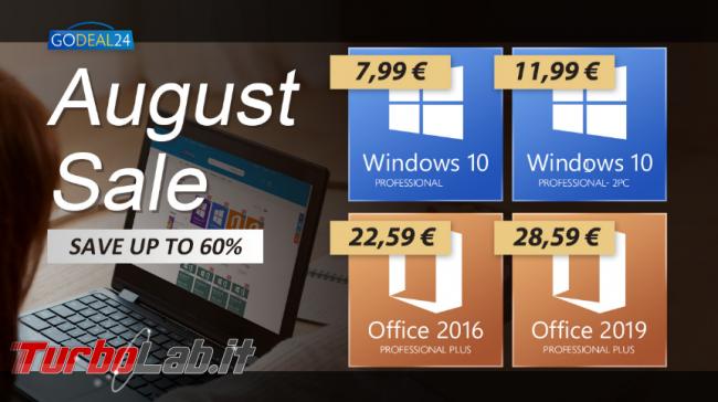 Saldi Agosto: Windows 10 soli 6 € PC Godeal24 - FrShot_1628077571