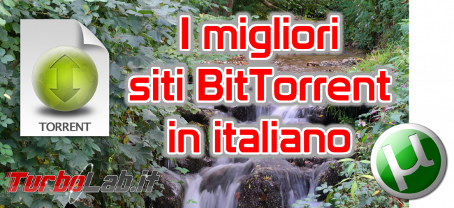 Siti BitTorrent italiano 2017: 10 migliori indici trovare .torrent ITA (alternative KickassTorrents ed ExtraTorrent) - siti bittorrent italiano spotlight