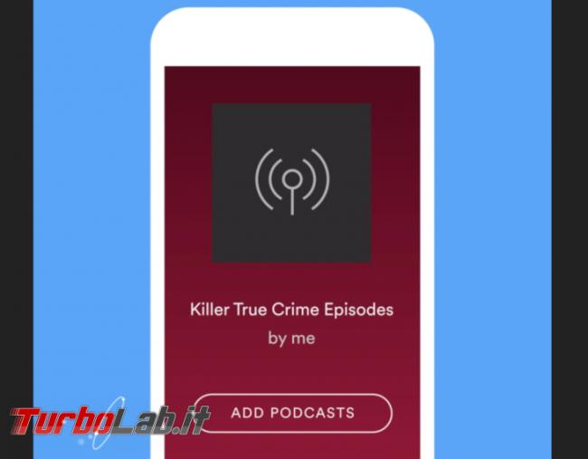 Spotify: ora puoi aggiungere podcast playlist