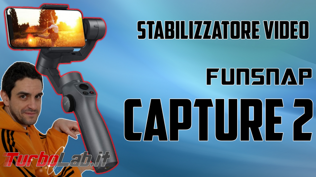 Stabilizzatore smartphone Funsnap Capture 2: recensione, video-prova, impressioni d'uso (gimbal) - gimbal funsnap capture 2 spotlight