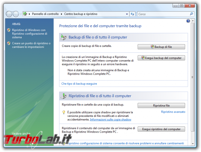storia Windows, anno 2006: Windows Vista - Centro backup e ripristino