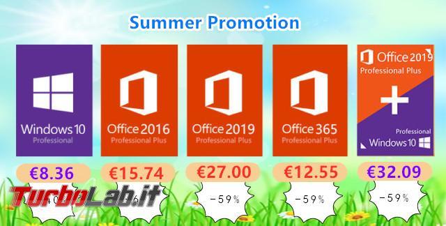 Super promozione estiva: Windows 10, Office, antivirus tanti altri articoli prezzi ultra scontati