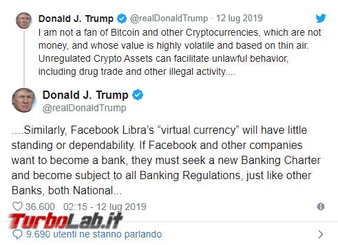 Trump contro criptovalute: poco affidabili, non sono denaro - Annotazione 2019-07-13 080125