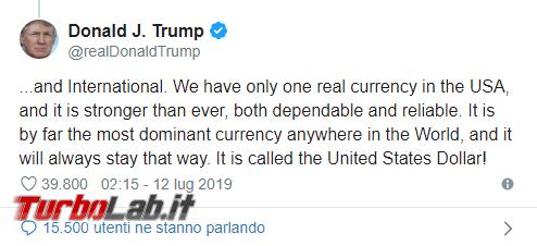 Trump contro criptovalute: poco affidabili, non sono denaro - Annotazione 2019-07-13 083859