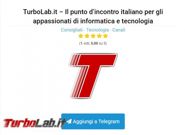 TurboLab.it è consigliato Telegram Italia - Annotazione 2019-08-12 160855
