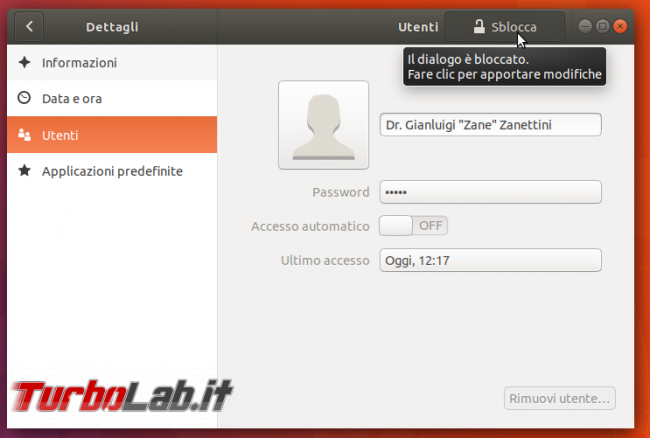 Ubuntu 17.10, login automatico: come disabilitare richiesta password accedere desktop automaticamente