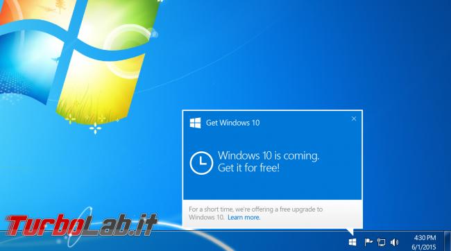 """È ufficiale: Windows 10 sarà disponibile 29 luglio, upgrade gratuito è già """"prenotabile"""" - windows 7 get windows 10"""