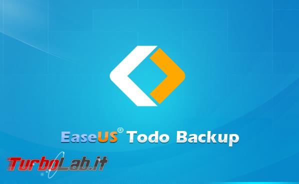 Ultimi giorni! Giveaway: EaseUS Todo Backup Home è gratis chi si affretta