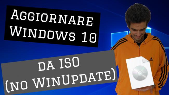 Video-guida: come aggiornare Windows 10 1903 (Maggio 2019) DVD, ISO USB (upgrade build offline, senza Internet Windows Update) - spotlight aggiornare windows 10 da iso