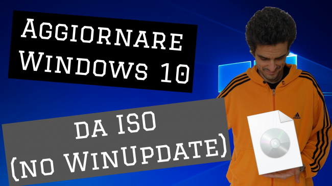 Video-guida: come aggiornare Windows 10 2004 (Maggio 2020) DVD, ISO USB (upgrade build offline, senza Internet Windows Update) - spotlight aggiornare windows 10 da iso