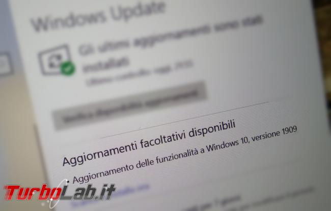 Windows 10 1909 è ora disponibile tramite Windows Update - windows 10 aggiornamento delle funzionalità disponibile