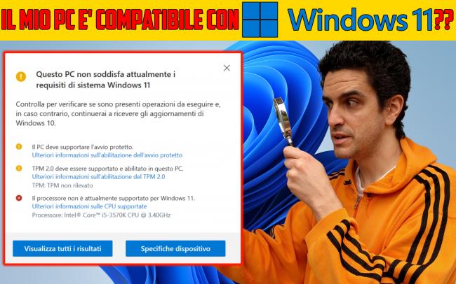 Windows 11, FAQ italiano - risposte veloci domande frequenti - Compatibilità requisiti minimi Windows 11 spotlight